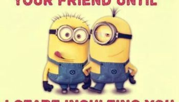 Top 10 Funny Minions Friendship Quotes