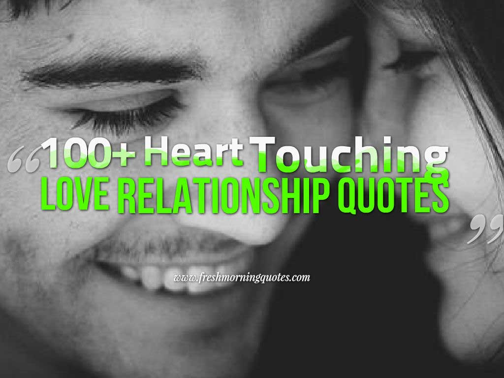Image of: Touching Love Quotes 100 Heart Touching Love Relationship Quotes Freshmorningquotes 60 Cute Relationship Quotes That Will Touch Your Heart