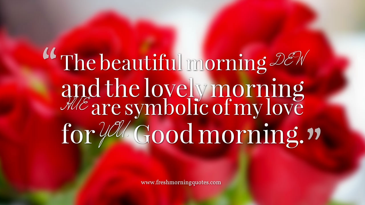 Romantic Good Morning Text Quotes: 50 Romantic Cute Messages To Text Your Girlfriend