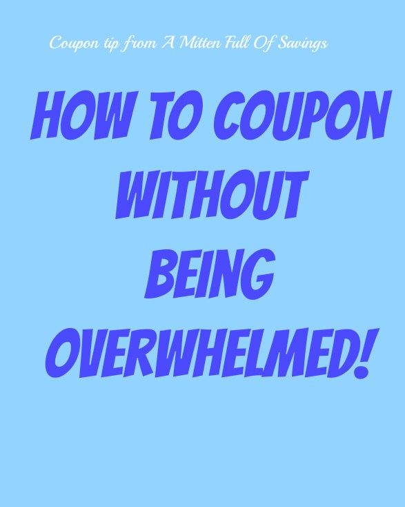 how to coupon without being overwhelmed