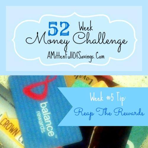 52 Money Save Ways, Week 5: Reap The Rewards