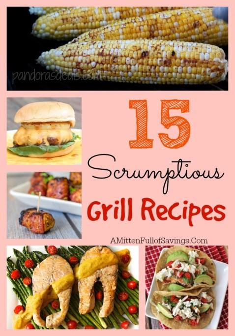 15 scrumptious grill recipes