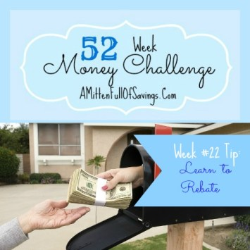 52 Money Save Ways: Week 22: Learn To Rebate