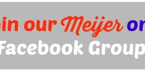 Join our Meijer only Facebook Group!