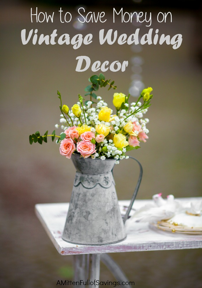 How to Save Money on Vintage Wedding Décor