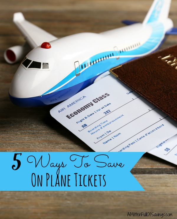 ways to save on plane tickets