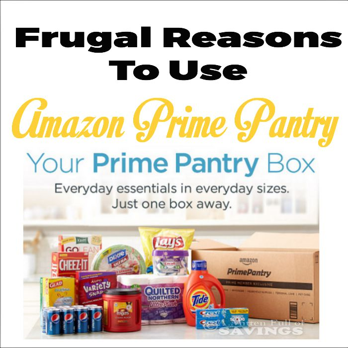 Frugal Reasons To Use Amazon Prime Pantry