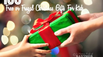 A List of Christmas Gift Ideas for kids - 100 Free or Frugal Christmas Gifts For Kids