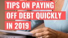 If you're in debt and need some tips on how to quickly pay off debts in 2019, I'm sharing some realistic tips on the blog to get your finances in order.