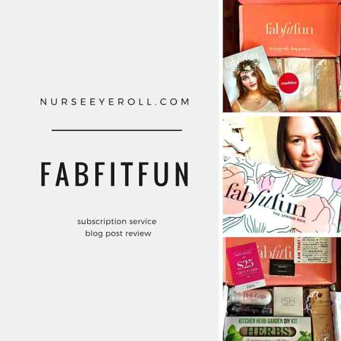 Nurse Product Review: the FabFitFun Box