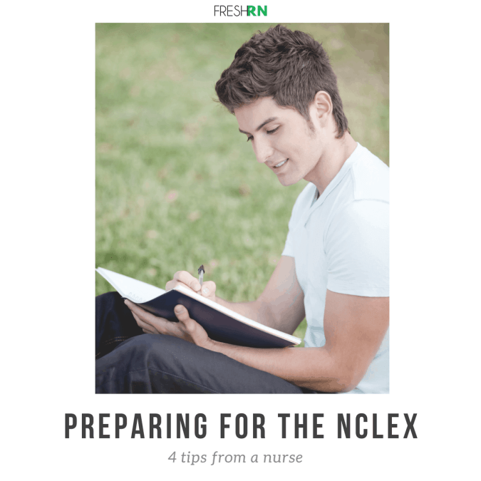 Preparing for the NCLEX – 4 Tips from a Nurse