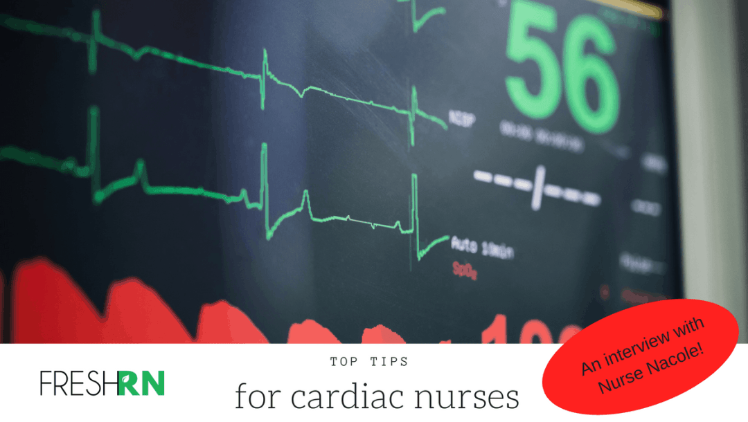 Top Tips for Cardiac Nurses