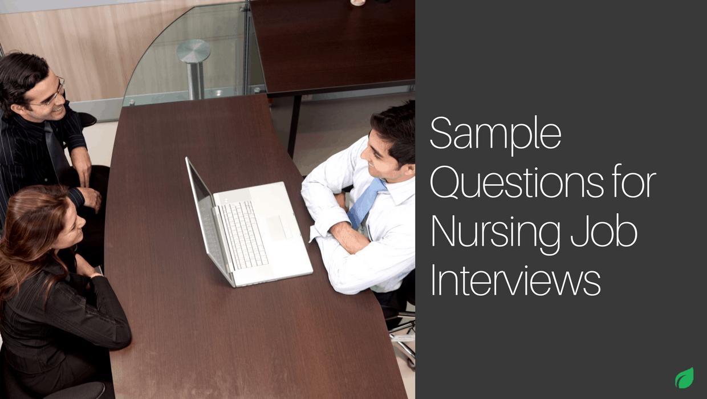 Sample Questions For Nurse Job Interviews