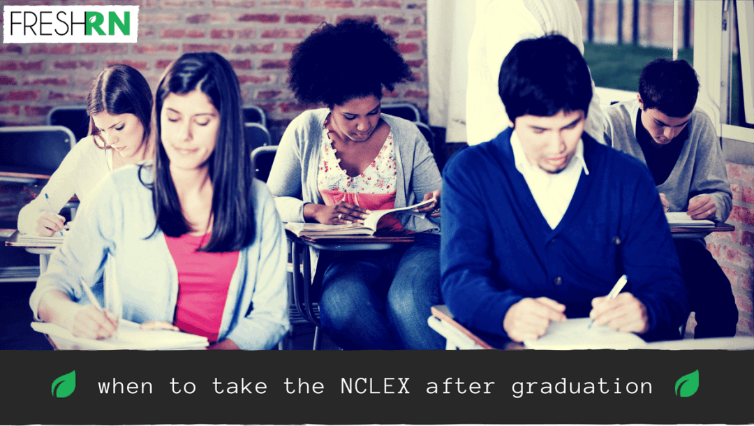 When to Take the NCLEX After Graduation