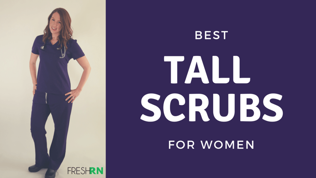 Best Tall Scrubs for Women