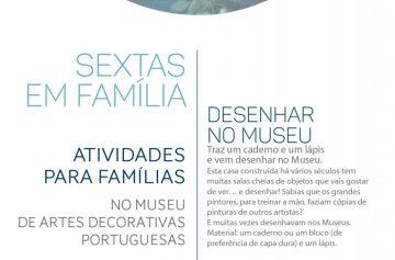 Sextas em Família no Museu-Escola de Artes Decorativas Portuguesas