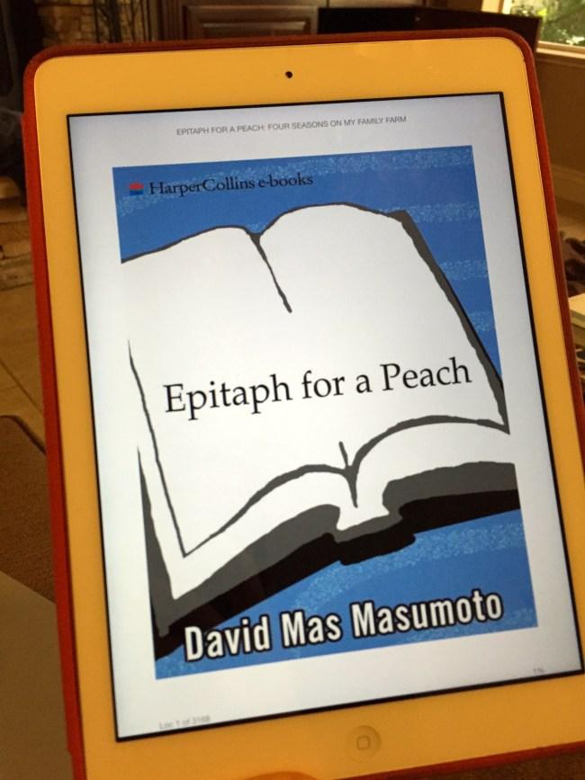 Epitaph for a Peach - David Mas Masumoto