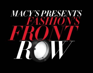 Macy's Front Row Fashion is Coming!