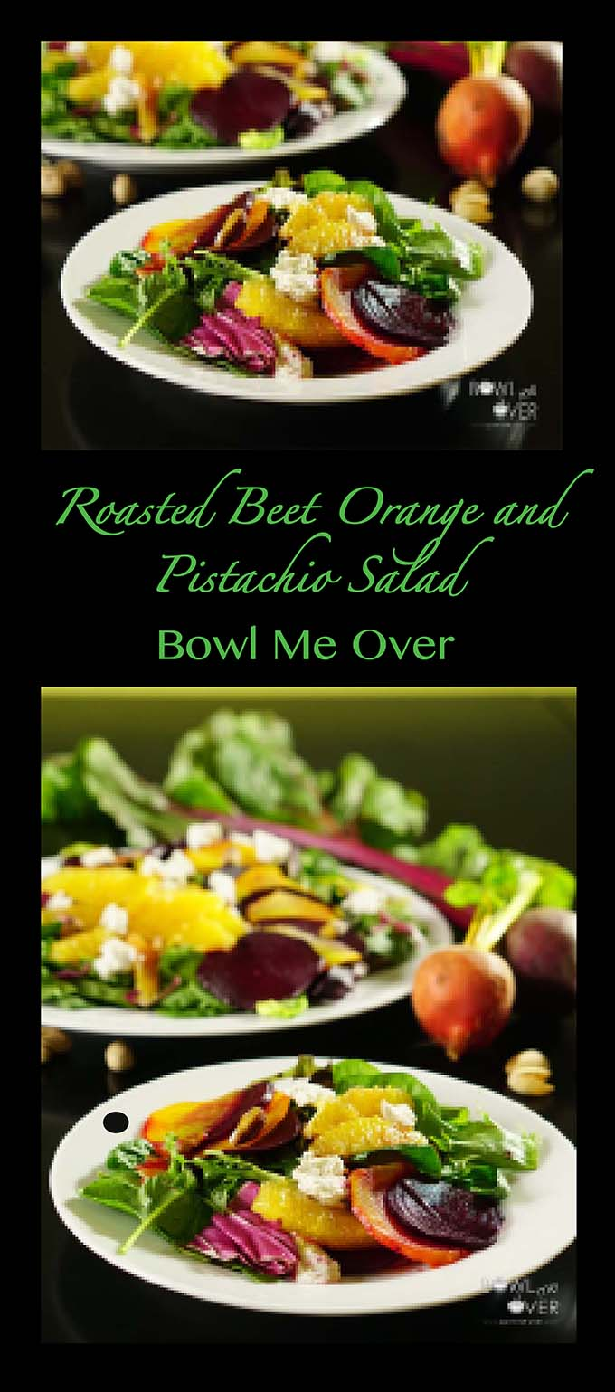 Roasted Beet Orange and Pistachio Salad - Bowl Me Over