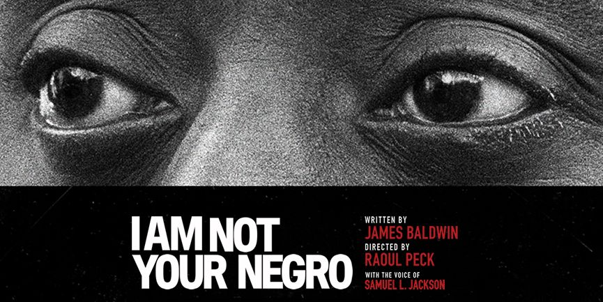 documentary I Am Not Your Negro