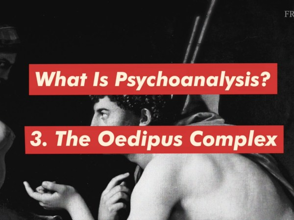 What is psychoanalysis - Oedipus
