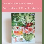 Rezension: Verführerische Rezepte aus dem Garten