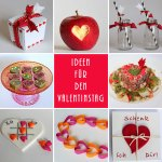 Valentinstag Sammlung – Rezepte – DIY – Deko
