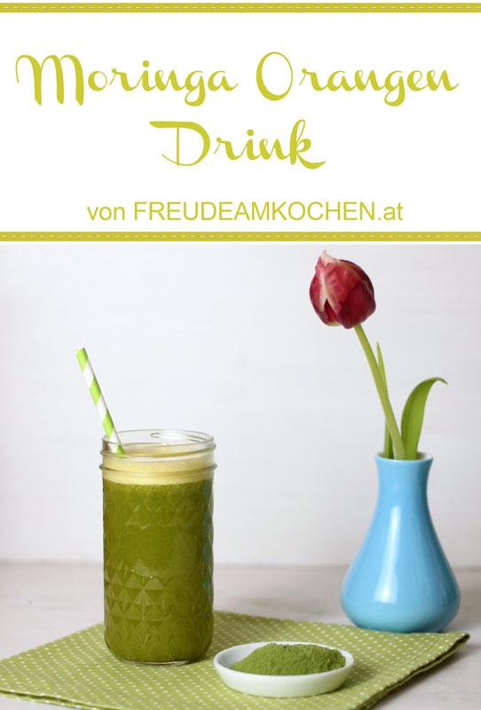 Moringa Orangen Drink - Superfood - Freude am Kochen vegan
