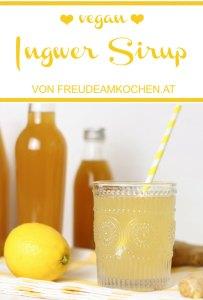 Ingwer Sirup selbermachen- Thermomix - Freude am Kochen