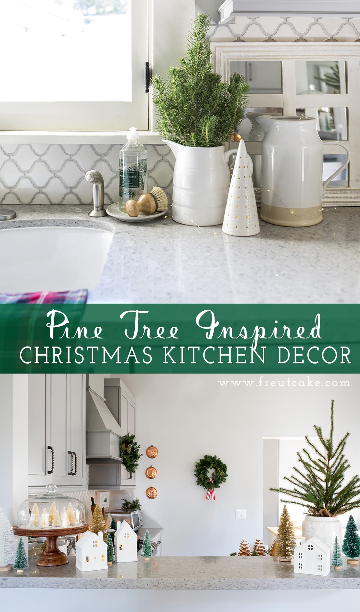 Our Pine Tree Inspired Christmas Kitchen Decor • Freutcake