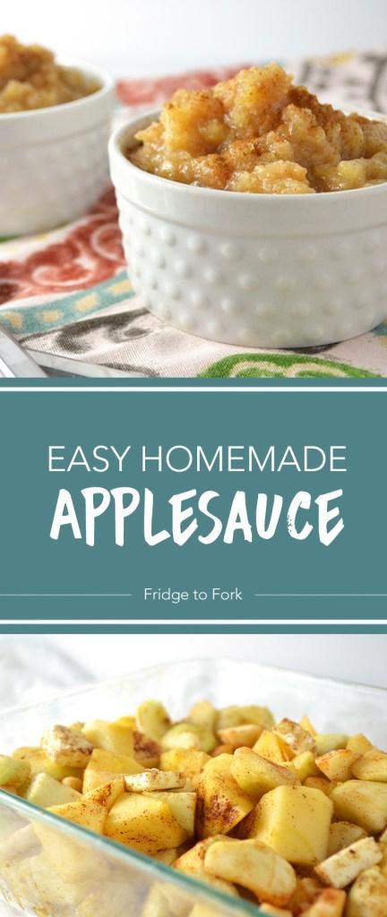 Easy Homemade Applesauce - Fridge to Fork