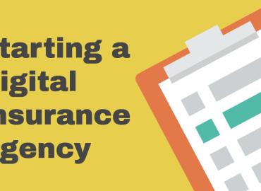 Starting a Digital Insurance Agency