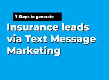 text message marketing insurance