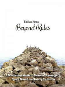 Beyond Rules (Revised edition for Kindle)