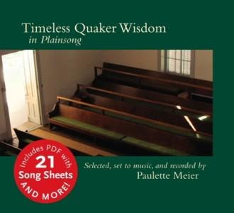 Timeless Quaker Wisdom