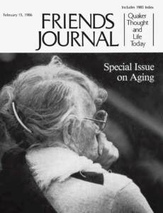 Cover photograph by Terry Foss of Rachel Davis DuBois, 94-year-old member of Philadelphia Yearly Meeting's Committee on Aging.