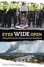 Amazon_com__Eyes_Wide_Open__Going_Behind_the_Environmental_Headlines__9780763675455___Paul_Fleischman__Various__Books