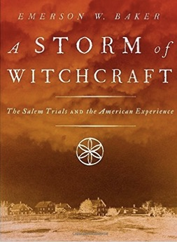 A_Storm_of_Witchcraft__The_Salem_Trials_and_the_American_Experience__Pivotal_Moments_in_American_History___Emerson_W__Baker__9780199890347__Amazon_com__Books