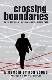 Amazon_com__Crossing_Boundaries_in_the_Americas__Vietnam__and_the_Middle_East__A_Memoir_eBook__Ron_Young__David_K__Shipler__Kindle_Store