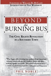 Beyond_the_Burning_Bus__The_Civil_Rights_Revolution_in_a_Southern_Town__Phil_Noble__Nan_Woodruff__William_McClain__9781603060103__Amazon_com__Books