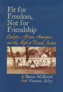 Fit for Freedom, Not for Friendship