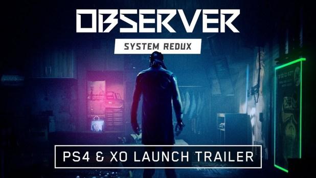 El thriller Observer: System Redux ya disponible en tiendas para PS4 y Xbox One