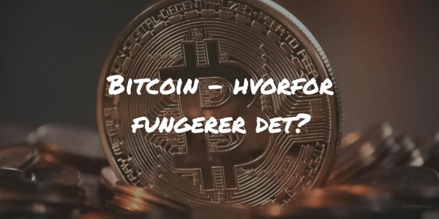 Bitcoin hvorfor fungerer det Frinans