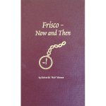 Frisco Now and Then, Volume 2