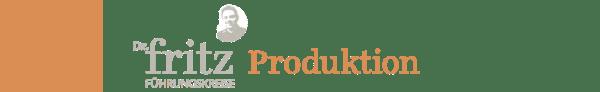 FRITZ Führungskreis Produktion