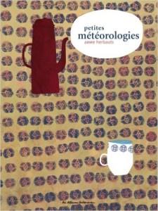 """Anne Herbauts, """"Petites météorologies"""", Casterman, 2006"""