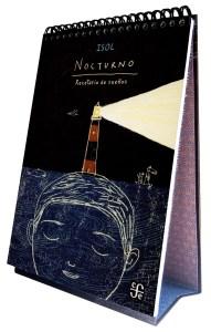 """Isol, """"Nocturno. Recetario de sueños variados y fáciles de hacer (en sólo 5 minutos)"""", Fondo de cultura economica, 2012"""