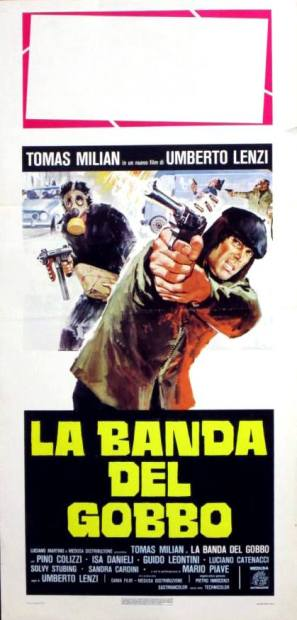 """""""La banda del gobbo"""" di Umberto Lenzi, 1978 artwork: Sandro Symeoni (fonte: facebook.com/SandroSymeoni)"""
