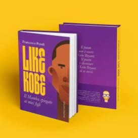 """""""Like Kobe"""" è un libro illustrato di Francesco Poroli"""