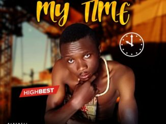 Highbest – My Time